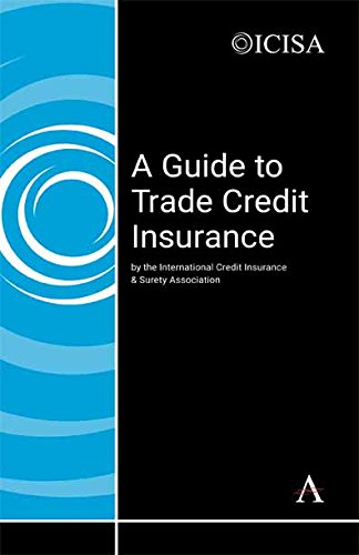 A Guide to Trade Credit Insurance (English Edition)