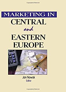 Marketing in Central and Eastern Europe (East-West Business Series)