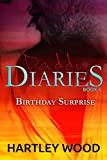 Daddy Diaries: Birthday Surprise (English Edition)