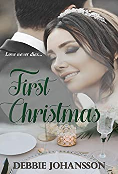 First Christmas by [Debbie Johansson]
