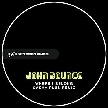 Where I Belong (Sasha Plus Remix)