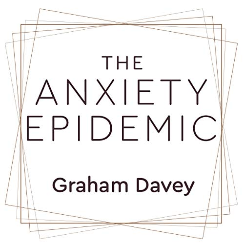 The Anxiety Epidemic audiobook cover art