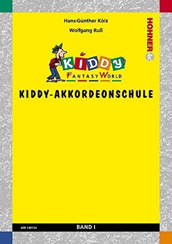 Kiddy-Akkordeonschule: Kiddy Fantasy World. Band 1. Akkordeon (M II).