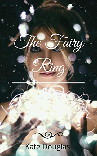The Fairy Ring (English Edition)