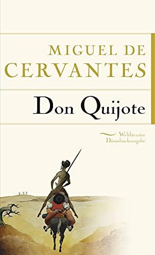 Don Quijote (Anaconda Weltliteratur Dünndruckausgabe, Band 1)