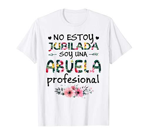 Soy una Abuela Profesional Camiseta