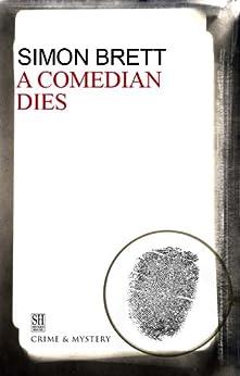 Comedian Dies, A (A Charles Paris Mystery Book 5) by [Simon Brett]