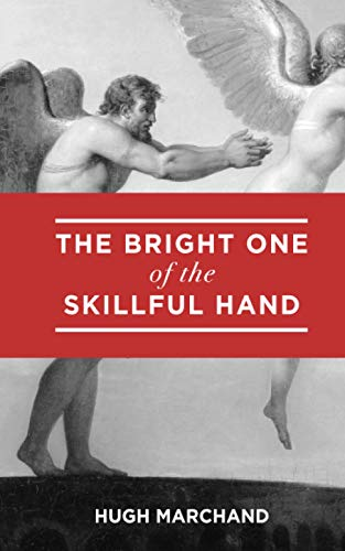 The Bright One of The Skillful Hand