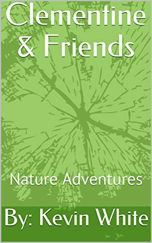 Clementine & Friends: Nature Adventures (English Edition)