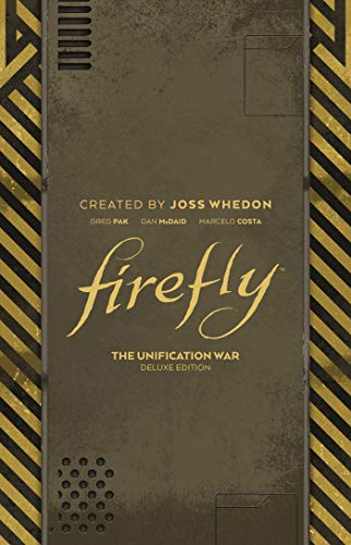 Firefly: The Unification War Deluxe Edition HC