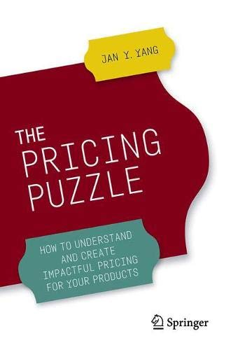 The Pricing Puzzle: How to Understand and Create Impactful Pricing for Your Products