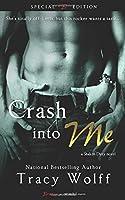 Crash Into Me 1494254220 Book Cover
