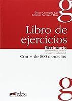 Diccionario practico de gramatica: libro de ejercicios: 800 fichas de uso correcto del espanol (Spanish Edition) by Oscar Cerrolaza Gili Enrique Sacristan Diaz(2010-03-21)