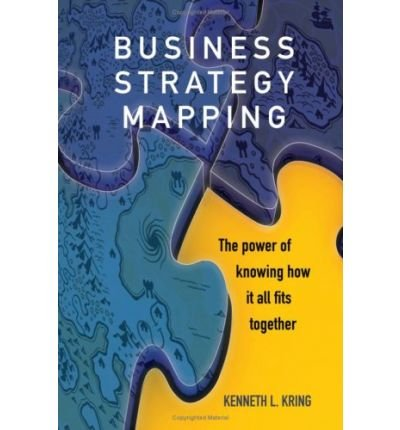 Business Strategy Mapping: The Power of Knowing How It All Fits Together (Paperback) - Common