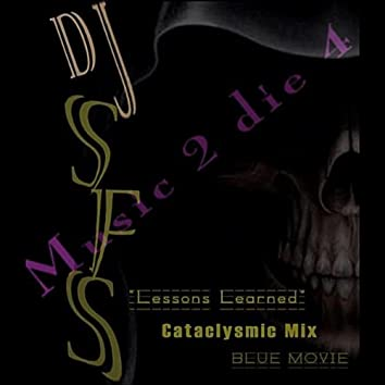 Lessons Learned Cataclysmic Mix
