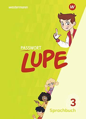 PASSWORT LUPE - Sprachbuch: Sprachbuch 3