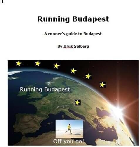 Running Budapest (Running the EU Book 7) (English Edition)