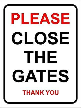 Gelieve dicht de poorten dank u beleefd eigendom beveiliging huis/huis/tuin teken 20X15CM
