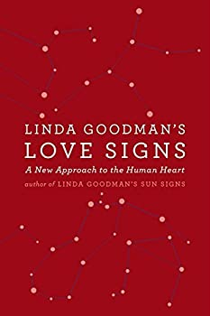 Paperback Linda Goodman's Love Signs : A New Approach to the Human Heart Book