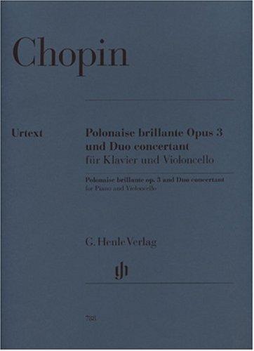 Polonaise Brillante C-Dur Op 3 + Grand Duo Concertant E-Dur. Violoncello, Klavier