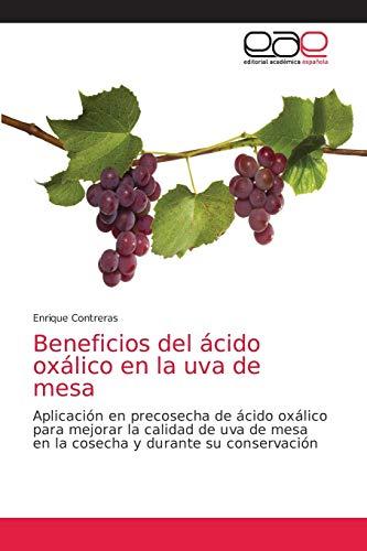 Beneficios del ácido oxálico en la uva de mesa