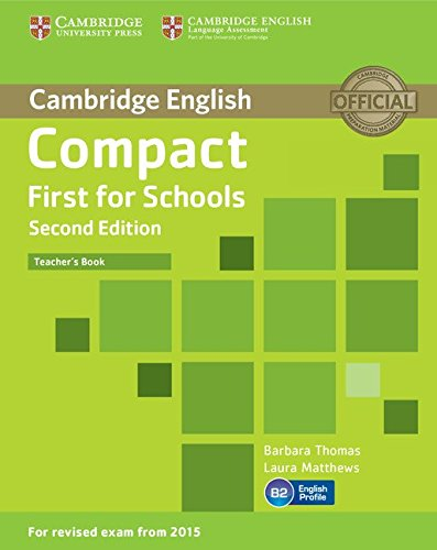 Compact first for schools. Teacher's book 2nd Edition [Lingua inglese]