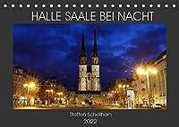 HALLE SAALE BEI NACHT (Tischkalender 2022 DIN A5 quer): Halle Saale bei Nacht fotografiert (Monatskalender, 14 Seiten )