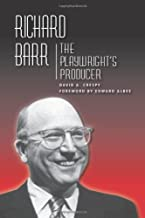 Richard Barr: The Playwright's Producer (Theater in the Americas)