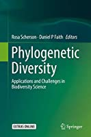 Phylogenetic Diversity: Applications and Challenges in Biodiversity Science