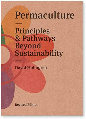 Permaculture Principles and Pathways Beyond Sustainability Revised Edition product image