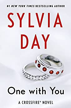 One with You (Crossfire Series Book 5) by [Sylvia Day]