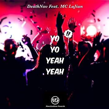 Yo Yo Yeah Yeah !! (Original Mix)