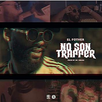 No Son Trapper