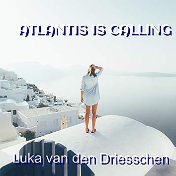 Atlantis Is Calling