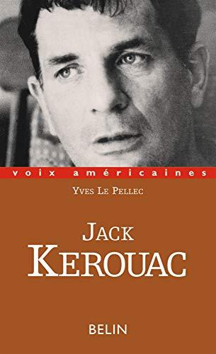 JACK KEROUAC. Le verbe vagabond PDF Books