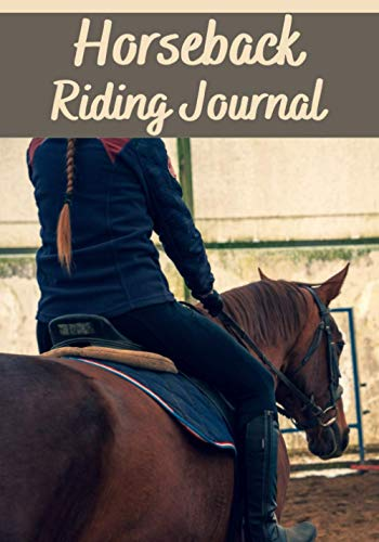 """Horseback riding journal: Horseback riding journal 