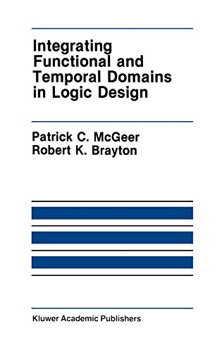 Integrating Functional and Temporal Domains in Logic Design: The False Path Problem and Its Implications (The Springer I