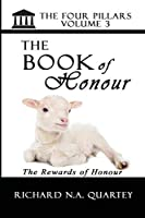 The Book On Honour Volume 3: The Four Pillars Volume 3