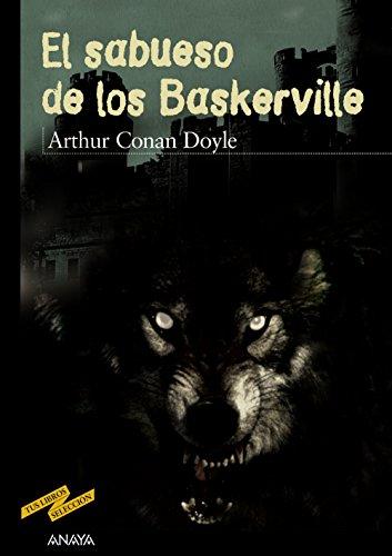 El sabueso de los Baskerville (CLÁSICOS - Tus Libros-Selección)