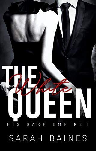 The White Queen (His Dark Empire)