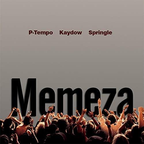 Kaydow, P-Tempo & Springle