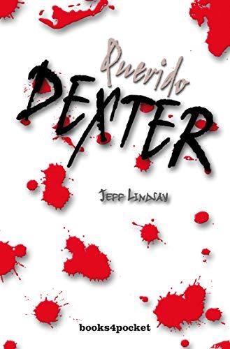 Querido Dexter (Books4pocket narrativa)