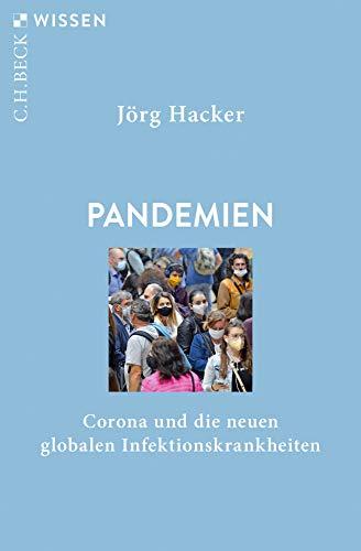 Buchseite und Rezensionen zu 'Pandemien: Corona und die neuen globalen Infektionskrankheiten (Beck'sche Reihe)' von Jörg Hacker
