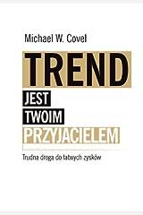 Trend jest twoim przyjacielem Hardcover