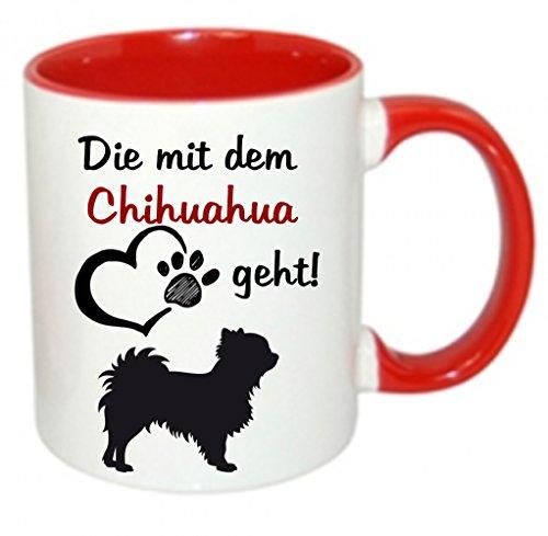 Crealuxe Die mit dem Chihuahua geht - Kaffeetasse mit Motiv, Bedruckte Tasse mit Sprüchen oder Bildern (rot)