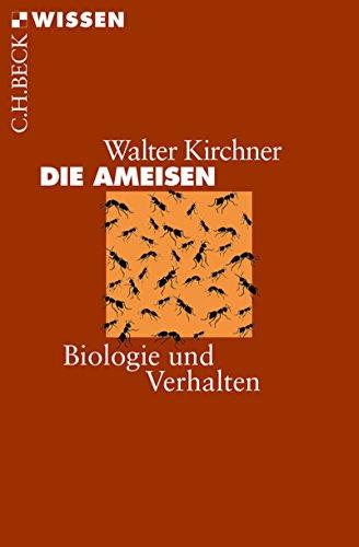 Die Ameisen: Biologie und Verhalten (Beck'sche Reihe 2152)