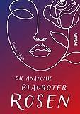 Die Anatomie blauroter Rosen