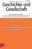 Corona - Historisch-Sozialwissenschaftliche Perspektiven: Geschichte Und Gesellschaft. Zeitschrift Fur Historische Sozialwissenschaft Heft 3/2020