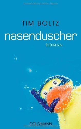 Nasenduscher: Roman von Boltz. Tim (2012) Taschenbuch
