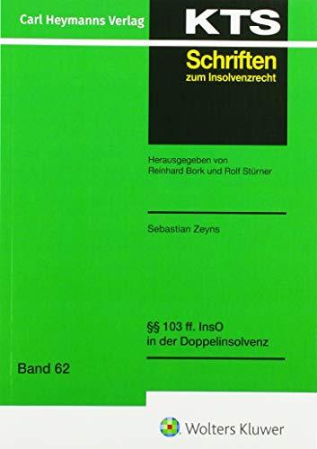§§ 103 ff. InsO in Doppelinsolvenz (KTS-Schriften zum Insolvenzrecht / Konkurs - Treuhand - Sanierung)